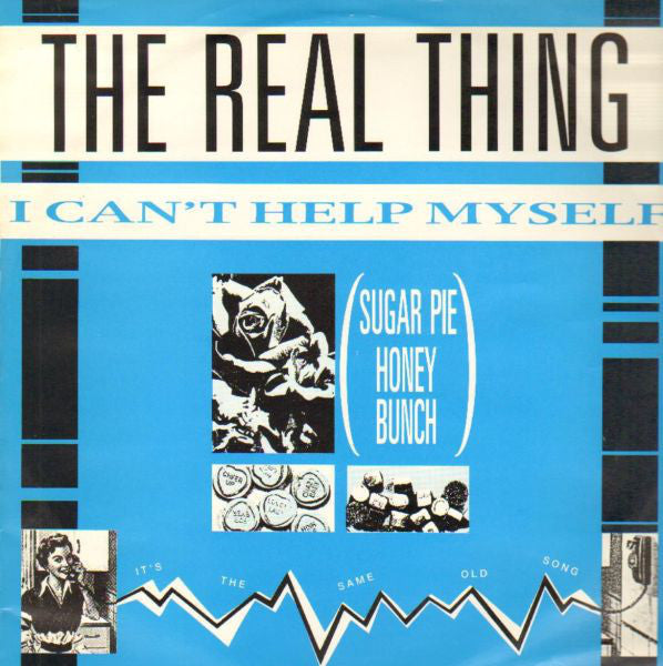 The Real Thing ‎– I Can't Help Myself