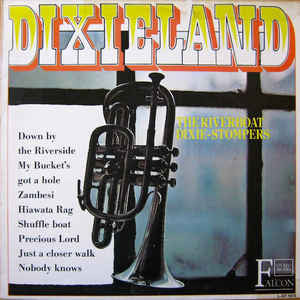 The Riverboat Dixie-Stompers ‎– Dixieland