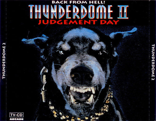 Thunderdome II - Back From Hell! - Judgement Day (098)