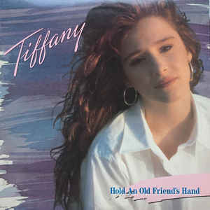 Tiffany ‎– Hold An Old Friend's Hand