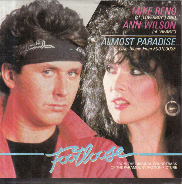 Mike Reno And Ann Wilson ‎– Almost Paradise... (Love Theme From Footloose)