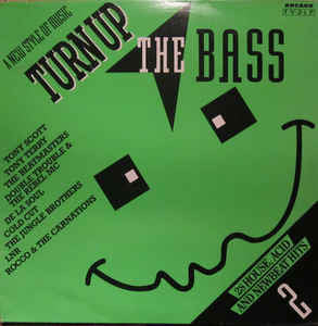 Turn Up The Bass 2