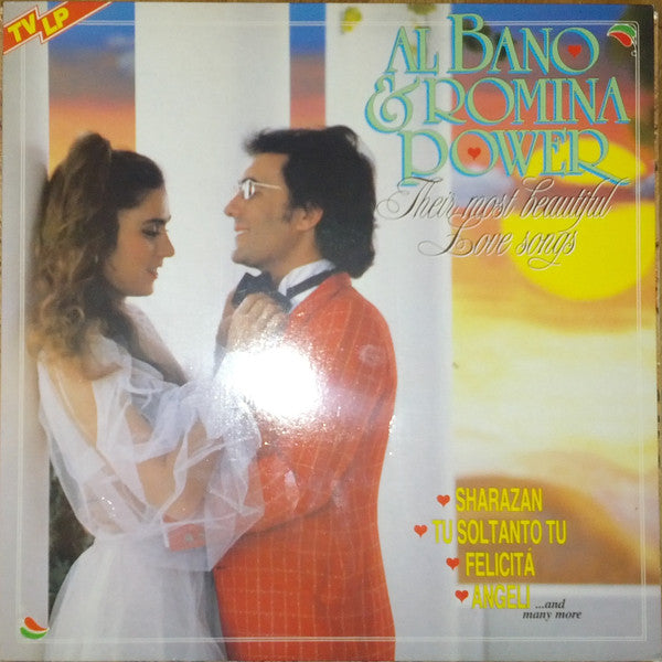 Al Bano & Romina Power ‎– Their Most Beautiful Love Songs