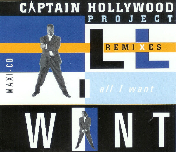 Captain Hollywood Project ‎– All I Want (Remixes)