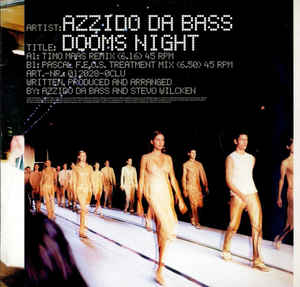 Azzido Da Bass ‎– Dooms Night