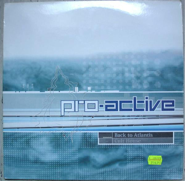Pro-Active ‎– Back To Atlantis / Cult House