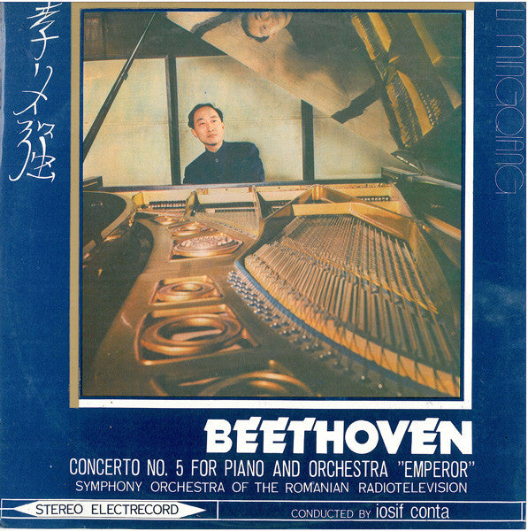 Beethoven* - Li Mingqiang, Symphony Orchestra Of The Romanian Radiotelevision* , Conducted By : Iosif Conta