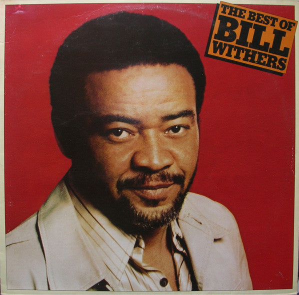Bill Withers ‎– The Best Of Bill Withers
