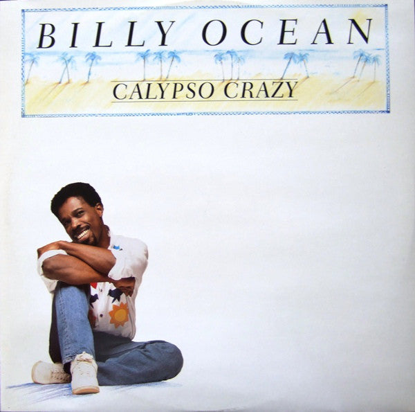 Billy Ocean ‎– Calypso Crazy