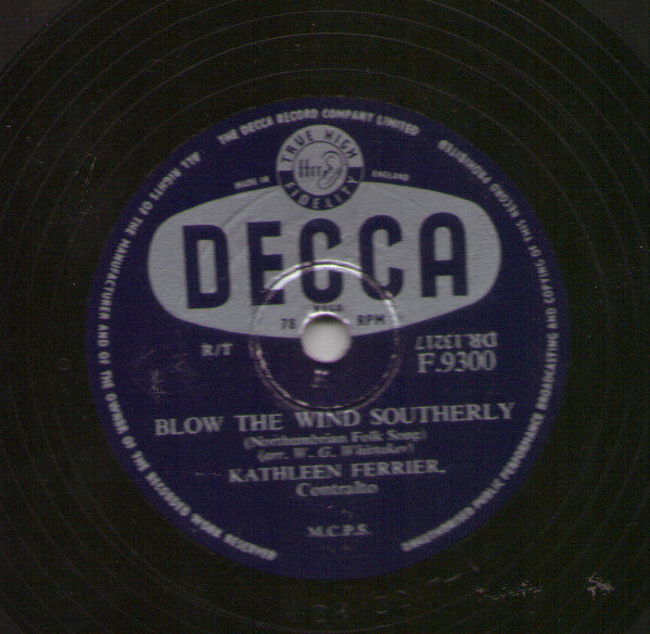 Kathleen Ferrier ‎– Blow The Wind Southerly / Ma Bonny Lad / The Keel Row