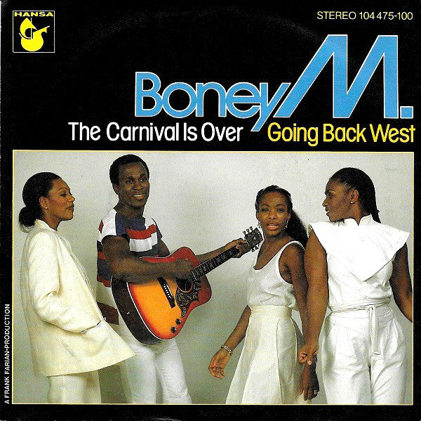 Boney M. ‎– The Carnival Is Over / Going Back West