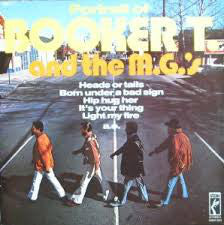 Booker T. And The MG's* ‎– Portrait Of Booker T. And The M.G.'s