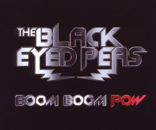 The Black Eyed Peas* ‎– Boom Boom Pow
