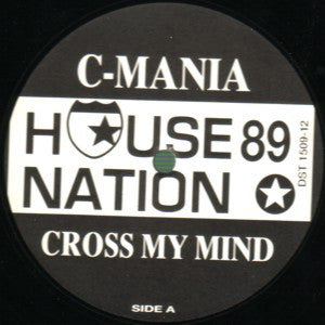 C-Mania ‎– Cross My Mind
