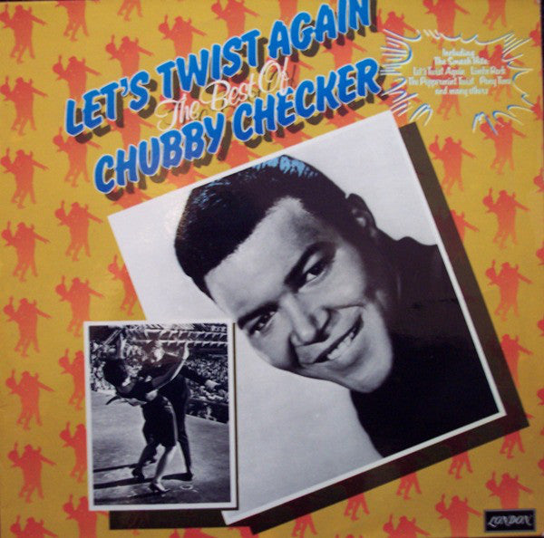 Chubby Checker ‎– Let's Twist Again The Best Of Chubby Checker