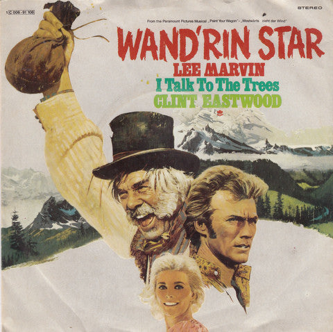 Lee Marvin / Clint Eastwood (2) ‎– Wand'rin Star / I Talk To The Trees