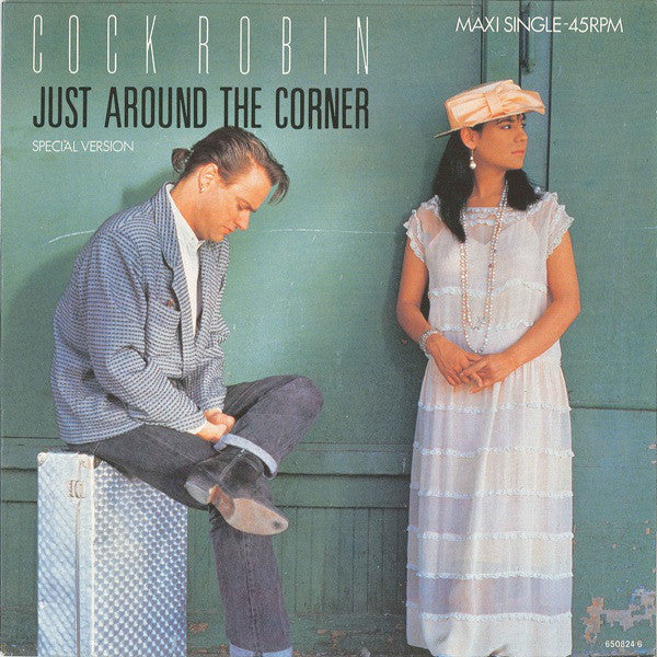 Cock Robin ‎– Just Around The Corner (Special Version)