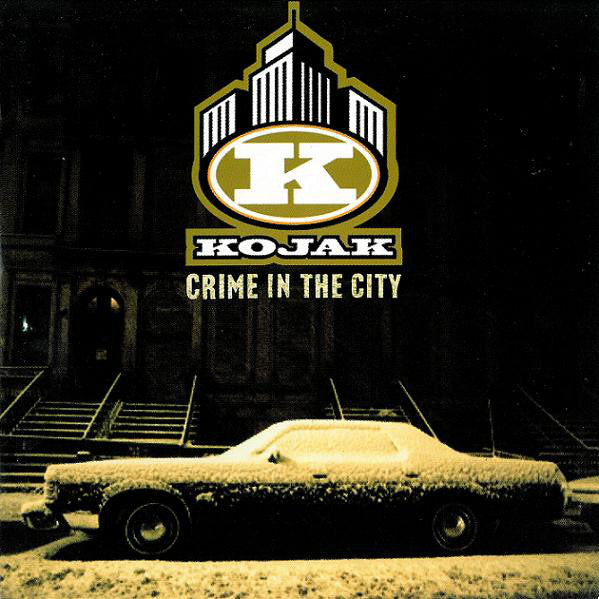Kojak ‎– Crime In The City