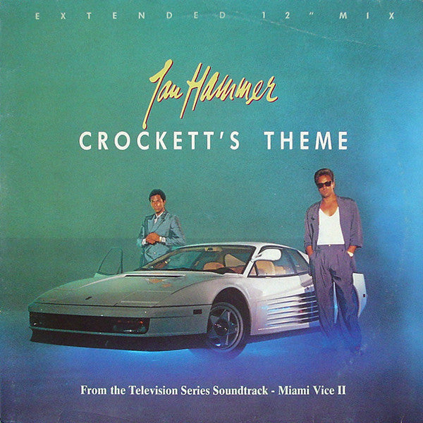 Jan Hammer ‎– Crockett's Theme (Extended 12