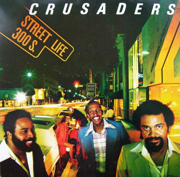 The Crusaders ‎– Street Life