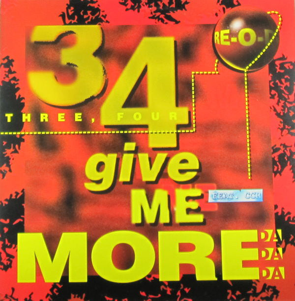Re-O-Do ‎– Three Four Give Me More - DaDaDa