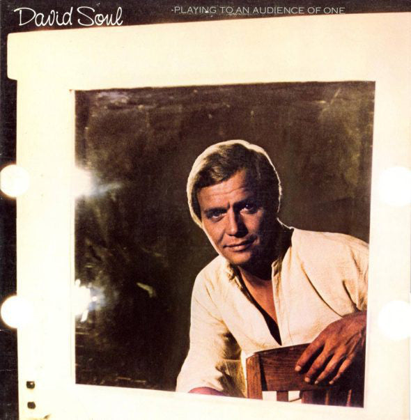 David Soul ‎– Playing To An Audience Of One