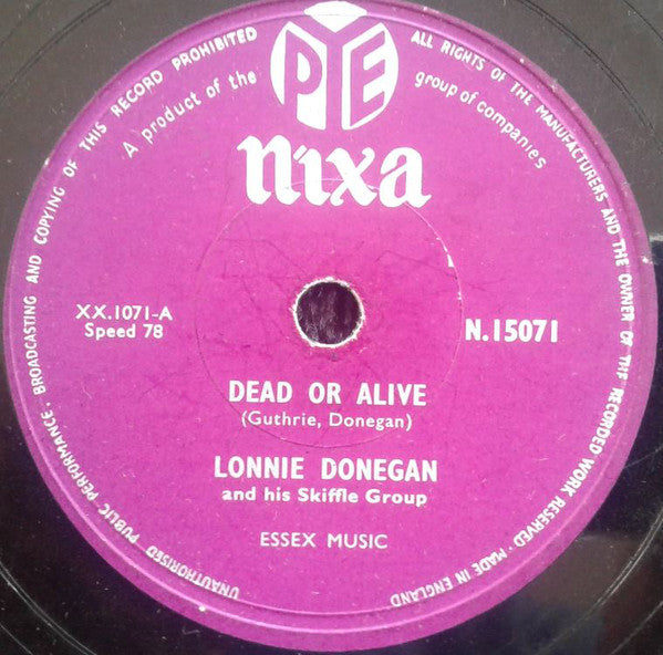 Lonnie Donegan And His Skiffle Group* ‎– Dead Or Alive