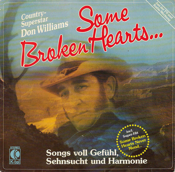 Don Williams (2) ‎– Some Broken Hearts...