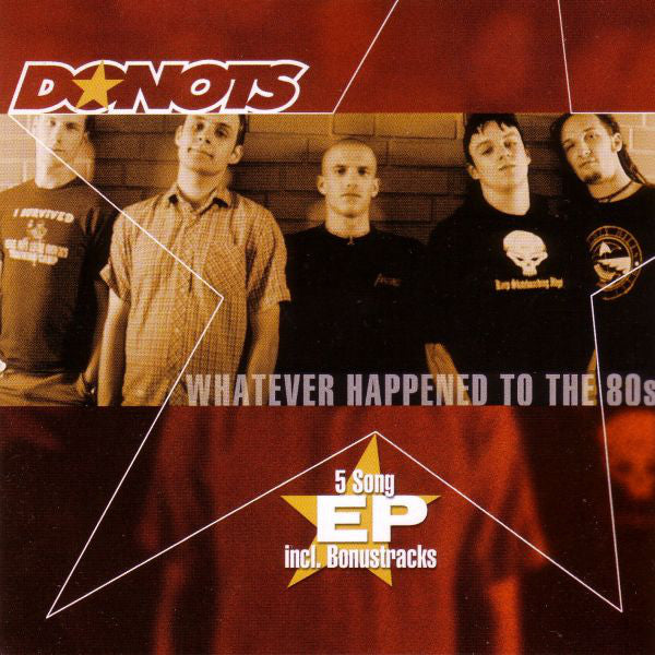 Donots ‎– Whatever Happened To The 80s