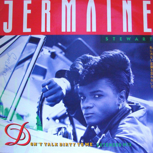 Jermaine Stewart ‎– Don't Talk Dirty To Me