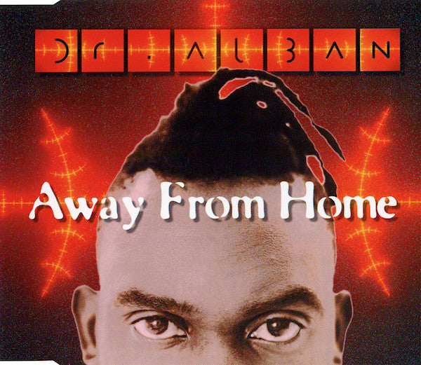 Dr. Alban ‎– Away From Home