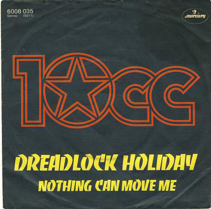 10cc ‎– Dreadlock Holiday