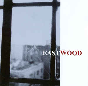 Eastwood (9) ‎– Behind The Wall