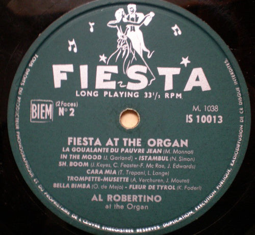 Al Robertino ‎– Fiesta At The Organ