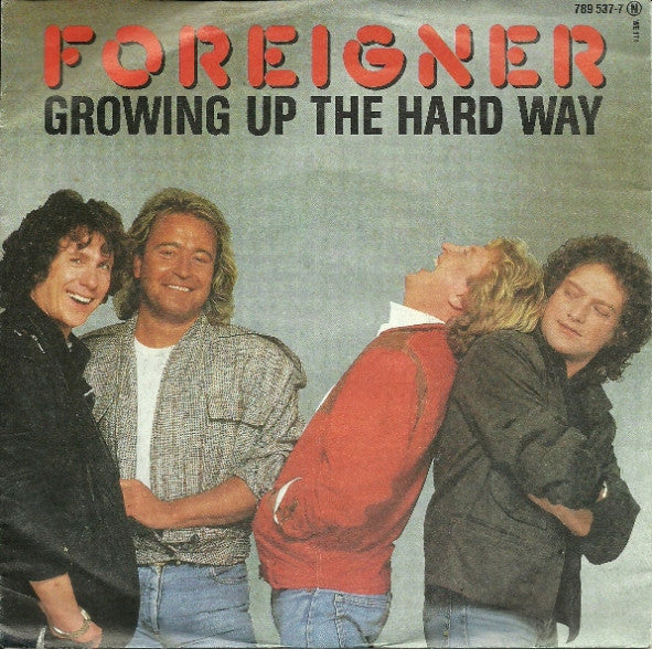 Foreigner ‎– Growing Up The Hard Way