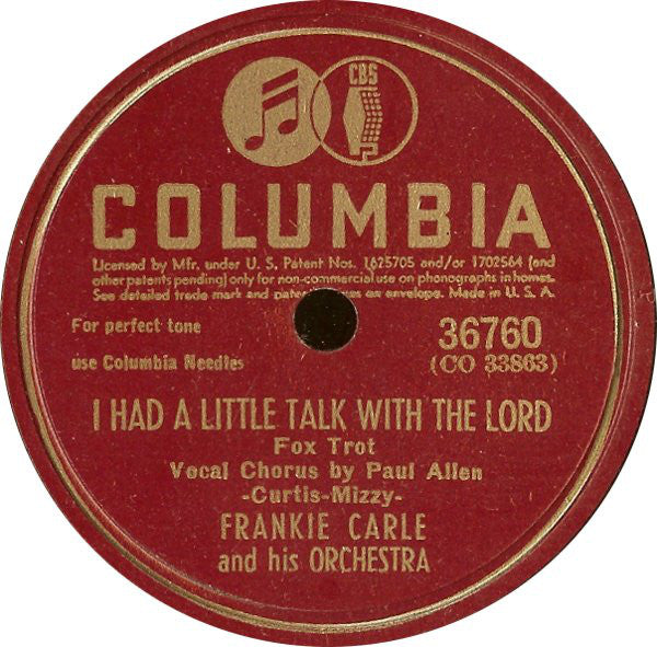 Frankie Carle And His Orchestra ‎– I Had A Little Talk With The Lord / A Little On The Lonely Side