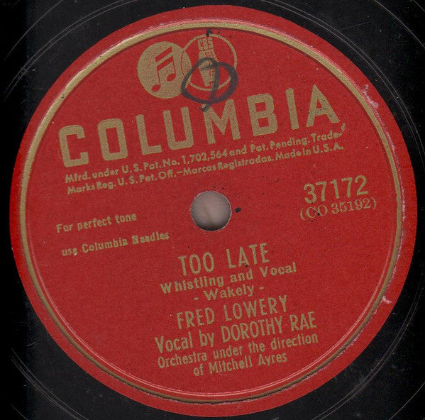 Fred Lowery (2) ‎– Too Late / By The Waters Of Minnetonka