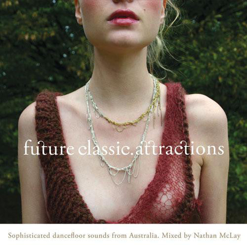 Nathan McLay ‎– Future Classic. Attractions