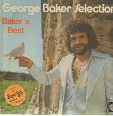 George Baker Selection ‎– Baker's Best
