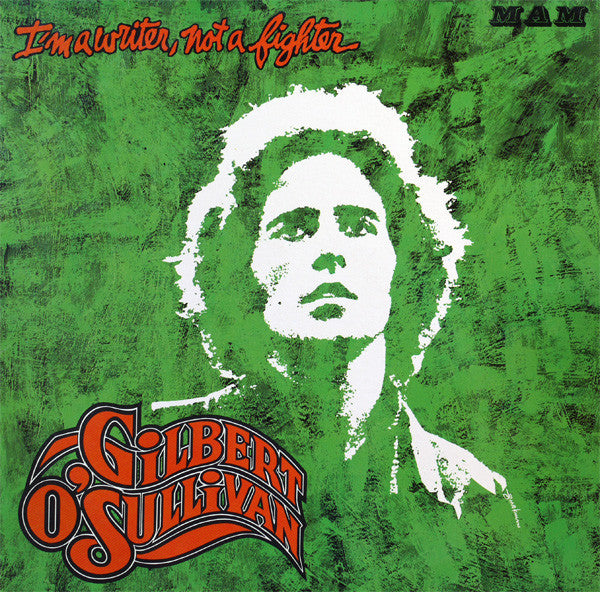 Gilbert O'Sullivan ‎– I'm A Writer, Not A Fighter