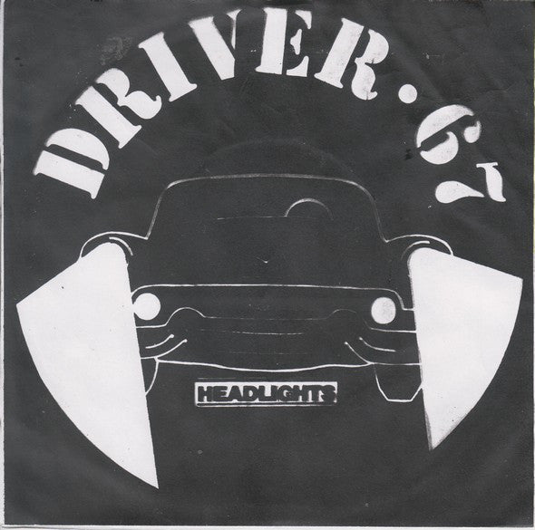 Driver 67 ‎– Headlights