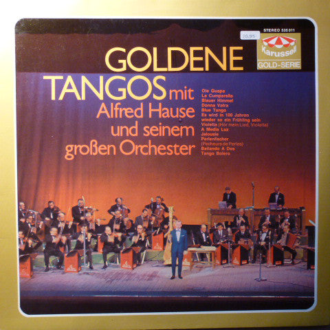 Alfred Hause Und Sein Großes Tango-Orchester* ‎– Goldene Tangos