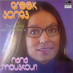 Nana Mouskouri ‎– Greek Songs By Theodorakis And Hadjidakis