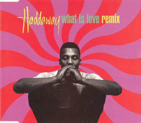 Haddaway ‎– What Is Love (Remix)