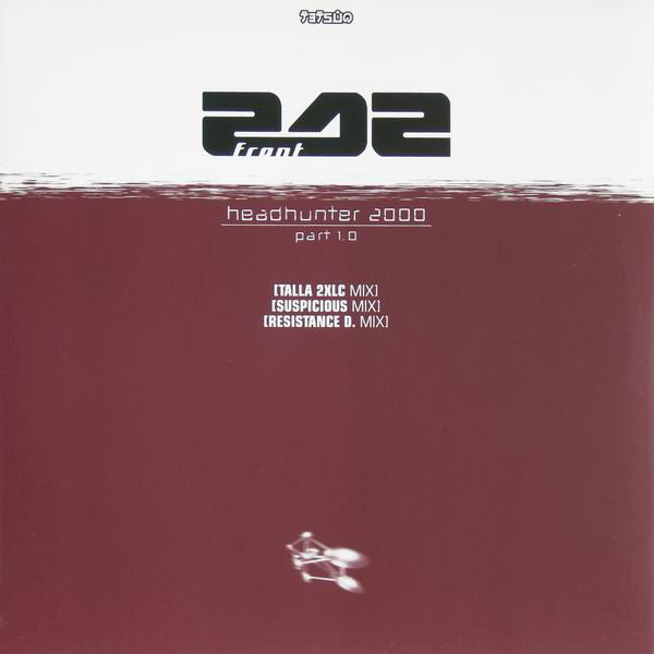 Front 242 ‎– Headhunter 2000 Part 1.0