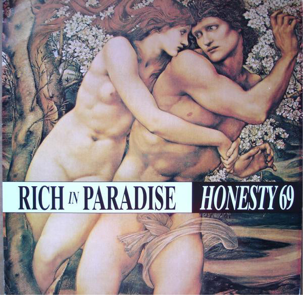 Honesty 69 ‎– Rich In Paradise