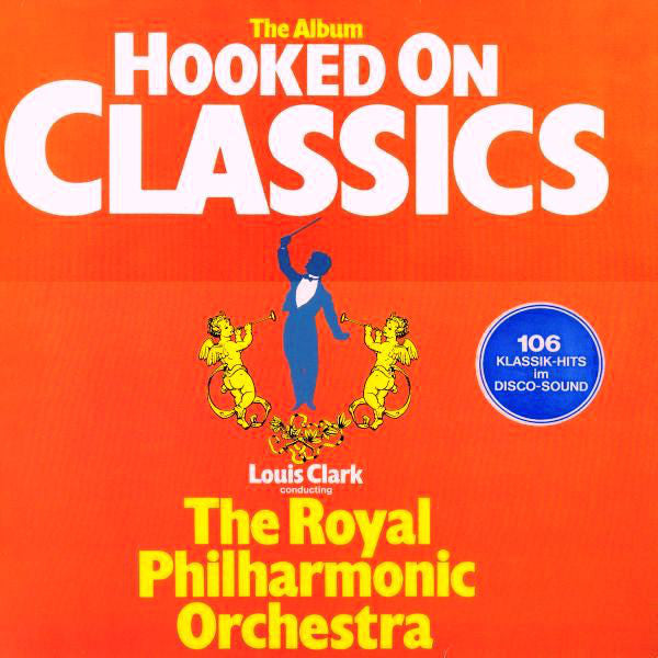 Louis Clark Conducting The Royal Philharmonic Orchestra ‎– Hooked On Classics