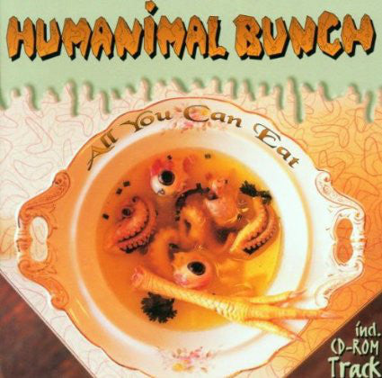 Humanimal Bunch ‎– All You Can Eat