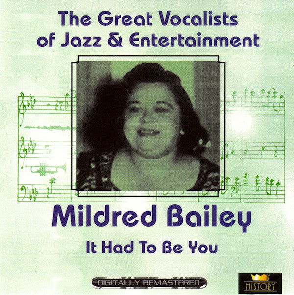 Mildred Bailey ‎– It Had To Be You