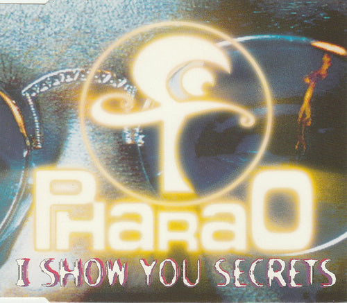 Pharao ‎– I Show You Secrets